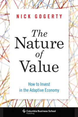 The Nature of Value By Gogerty, Nick