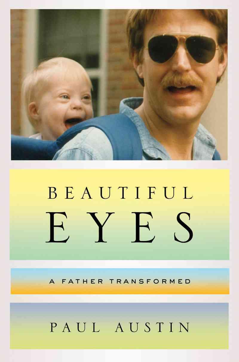 Beautiful Eyes By Austin, Paul