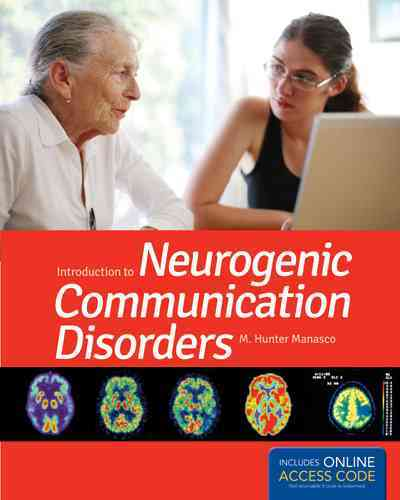 Introduction to Adult Communication Disorders By Manasco, M. Hunter